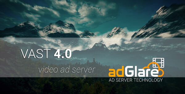video ad server vast 4.0 adglare